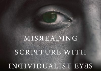 Misreading Scripture with Individualist Eyes