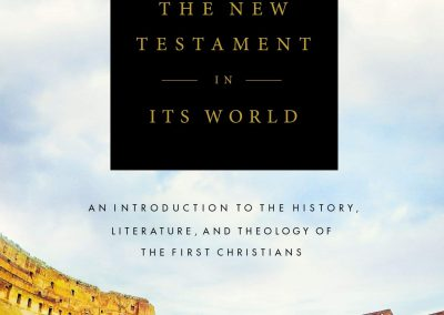 Reading the New Testament in Its World